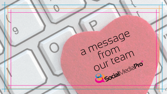 A Message to the Social Media Pro® Community